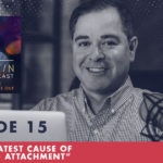 The Jim Fortin Podcast Episode 15 Your Greatest Cause Of Suffering Attachment