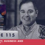 TheJimFortinPodcast E115 Spirituality Business and Prosperity