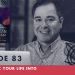 TheJimFortinPodcast EP83 You speak your life into existence.